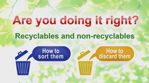 Are you doing it right?  Recyclables and non-recyclables  How to sort them   How to discard them(正しくできていますか? 資源とごみの分け方・出し方 英語版)